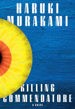 Killing Commendatore by Haruki Murakam